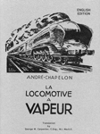 'La Locomotive à Vapeur' by André Chapelon