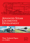 Advanced Steam Locomotive Development - Three Technical Papers