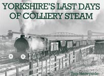 Yorkshire's Last Days of Colliery Steam